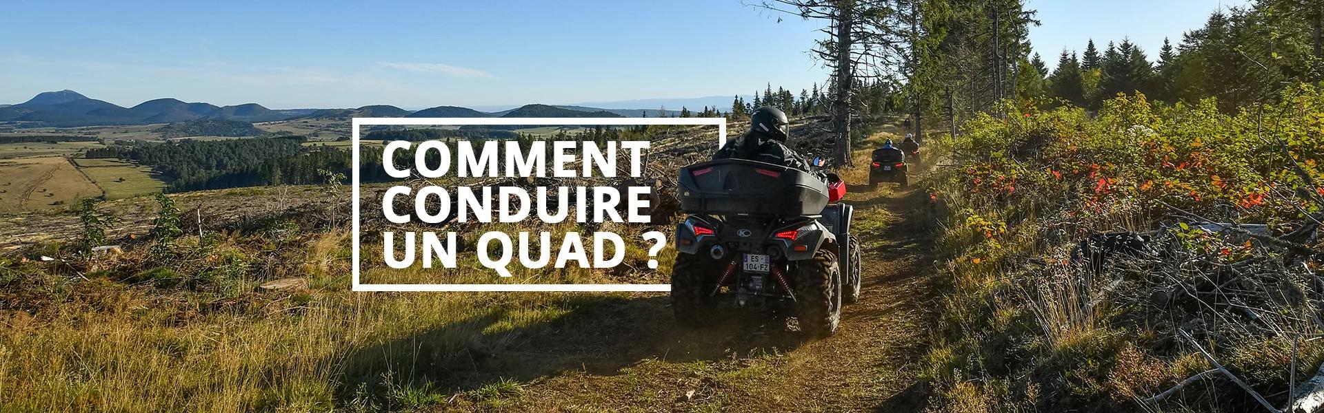 Conseils pour conduire un quad